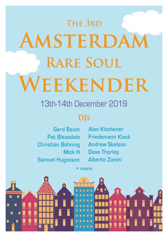 The 3rd Amsterdam Rare Soul Weekender 13th-14th December 2019